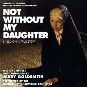 Not Without My Daughter - Limited Edition