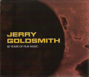 Jerry Goldsmith: 40 Years of Film Music