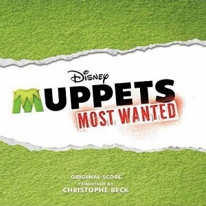 Muppets Most Wanted - Original Score