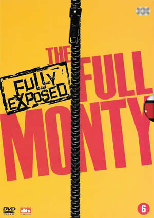 The Full Monty - Fully Exposed Special Edition