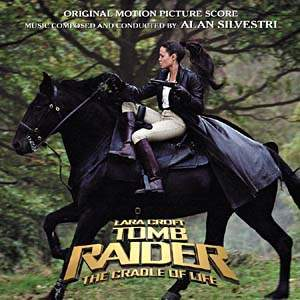 Tomb Raider: The Cradle of Life - Original Score