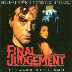 Final Judgement: The Film Music of Terry Plumeri