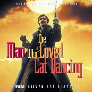 The Man Who Loved Cat Dancing - Limited Edition