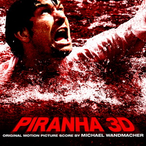Piranha 3D - Original Score